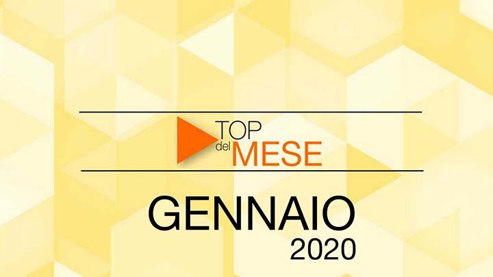 Top del mese: Gennaio 2020