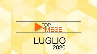 Top del mese: Luglio 2020