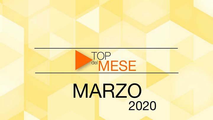 Top del mese: Marzo 2020